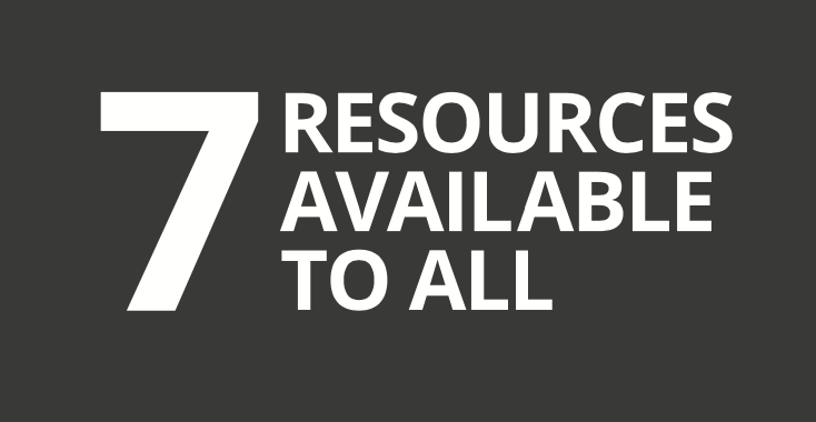 7 Resources Available To All